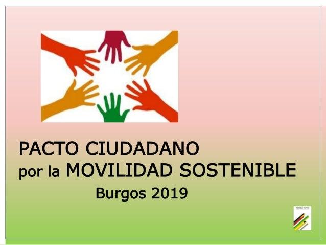 PACTO CIUDADANO por la MOVILIDAD SOSTENIBLE Burgos 2019