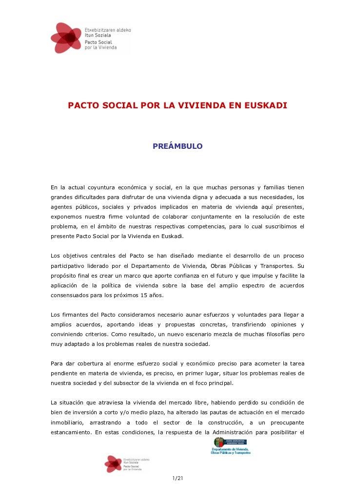 PACTO SOCIAL POR LA VIVIENDA EN EUSKADI                                             PREÁMBULO     En la actual coyuntura e...