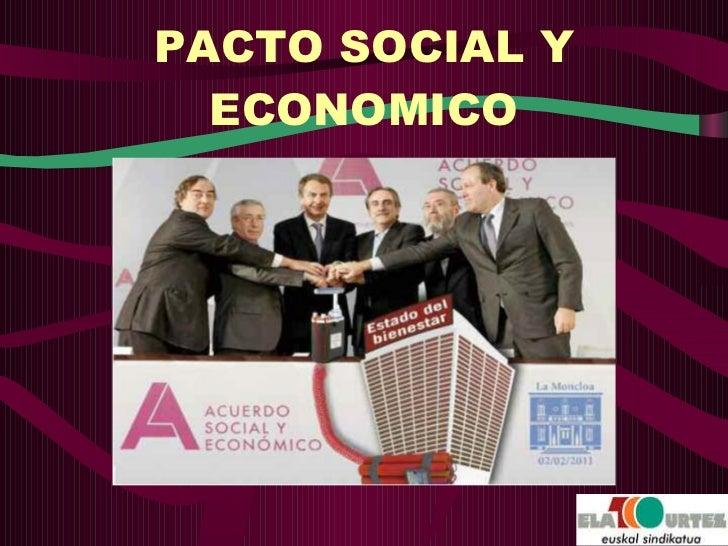 PACTO SOCIAL Y ECONOMICO