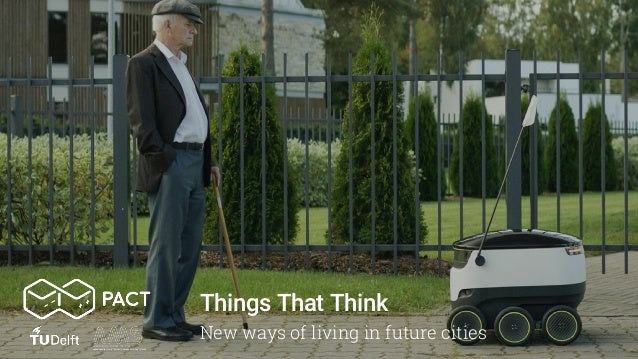 Things That Think New ways of living in future cities