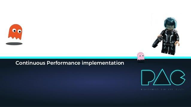 Continuous Performance implementation