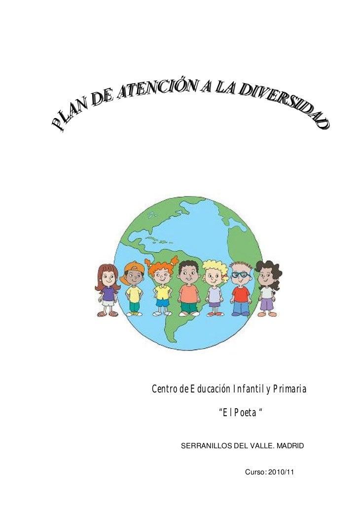 """Centro de Educación Infantil y Primaria                """"El Poeta """"       SERRANILLOS DEL VALLE. MADRID                    ..."""