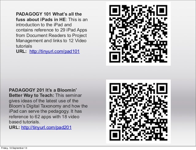 PADAGOGY 101 What's all the fuss about iPads in HE: This is an introduction to the iPad and contains reference to 29 iPad ...