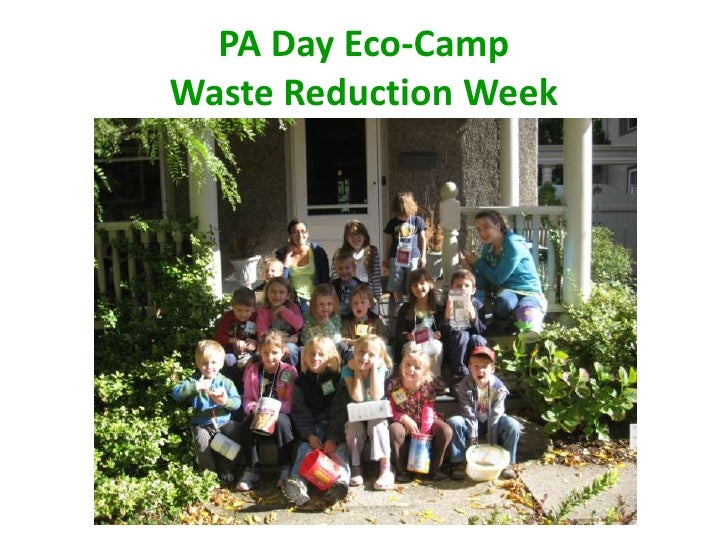 PA Day Eco-CampWaste Reduction Week<br />