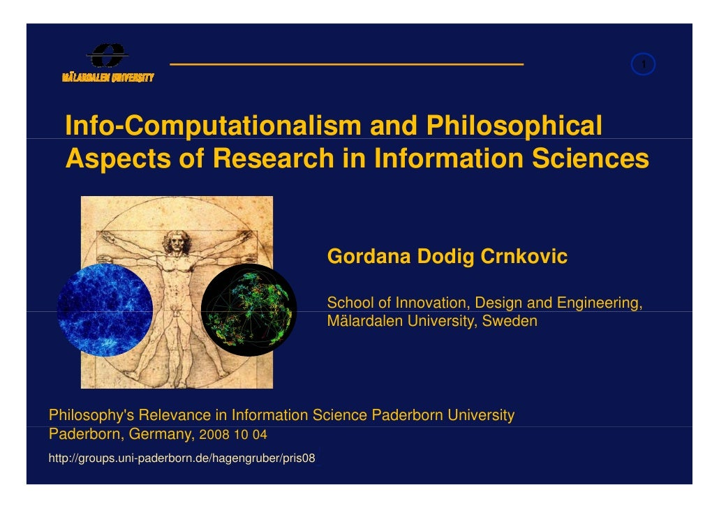 1        Info-Computationalism and Philosophical            p                         p    Aspects of Research in Informat...