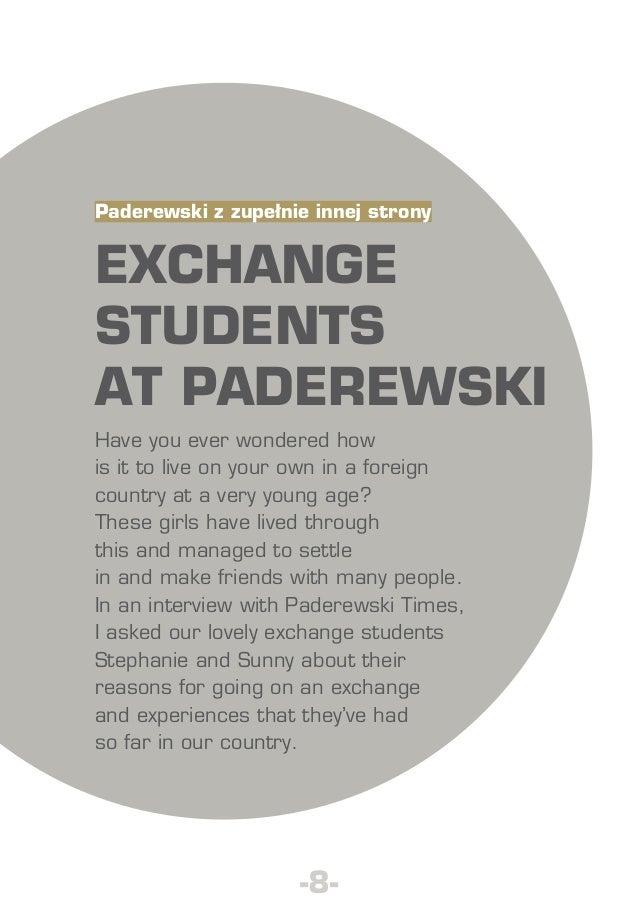 Paderewski z zupełnie innej strony  EXCHANGE STUDENTS AT PADEREWSKI Have you ever wondered how is it to live on your own i...