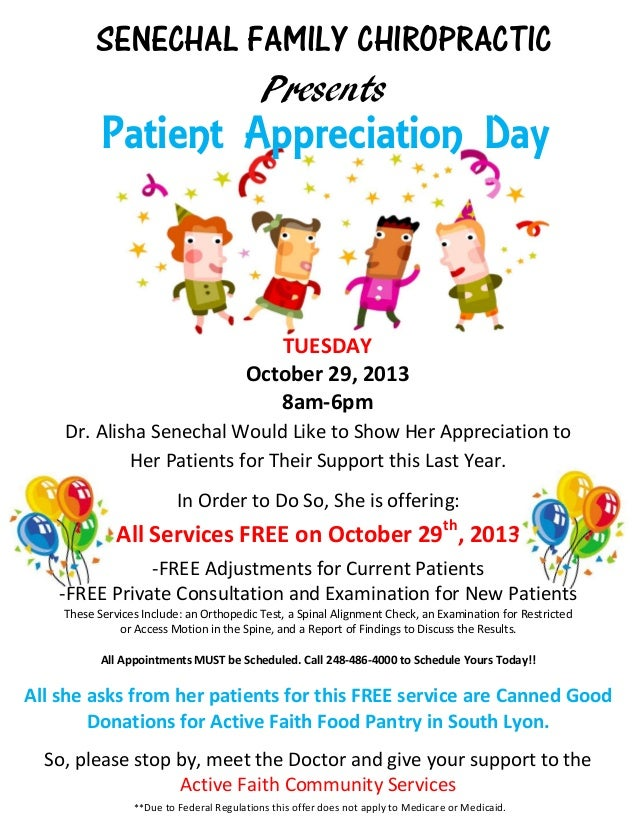 SENECHAL FAMILY CHIROPRACTIC Presents TUESDAY October 29, 2013 8am-6pm Dr. Alisha Senechal Would Like to Show Her Apprecia...