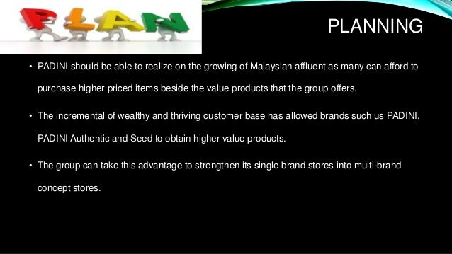 padini holdings berhad Padini holding berhad 10 company profile 11 background of the  company padini is a malaysian-domiciled investment-holding company.