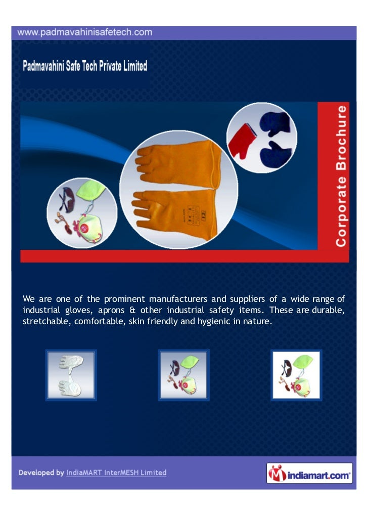 We are one of the prominent manufacturers and suppliers of a wide range ofindustrial gloves, aprons & other industrial saf...