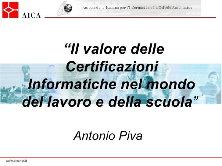 Il valore delle certificazioni informatiche nel mondo del - Nel bagno della scuola ...