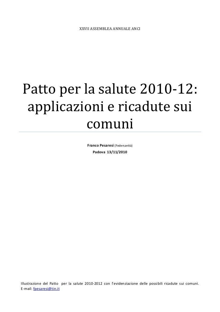 XXVII ASSEMBLEA ANNUALE ANCIPatto per la salute 2010-12: applicazioni e ricadute sui           comuni                     ...