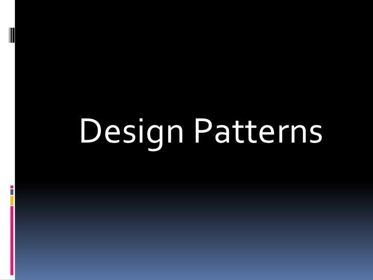 Design Patterns<br />