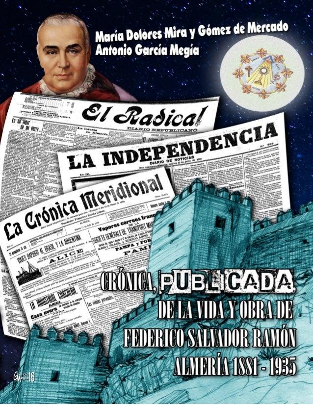 IMAGEN DE PORTADA: Federico Salvador, canónigo, junto a las primeras páginas publicadas por los tres diarios almerienses d...