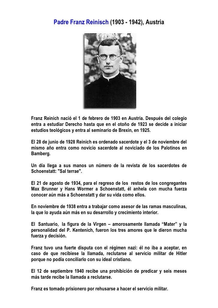 Padre Franz Reinisch (1903 - 1942), Austria     Franz Reinich nació el 1 de febrero de 1903 en Austria. Después del colegi...