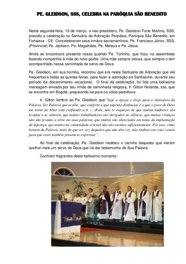 PE. GLEIDSON, SSS, CELEBRA NA PARÓQUIA SÃO BENEDITONesta segunda-feira, 18 de março, o neo-presbítero, Pe. Gleidson Forte ...