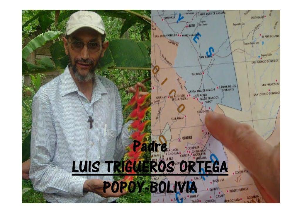 PadreLUIS TRIGUEROS ORTEGA     POPOY-BOLIVIA