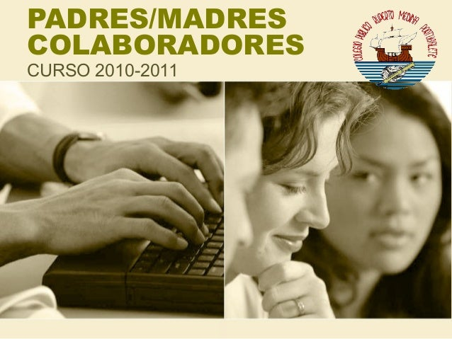 PADRES/MADRES COLABORADORES CURSO 2010-2011