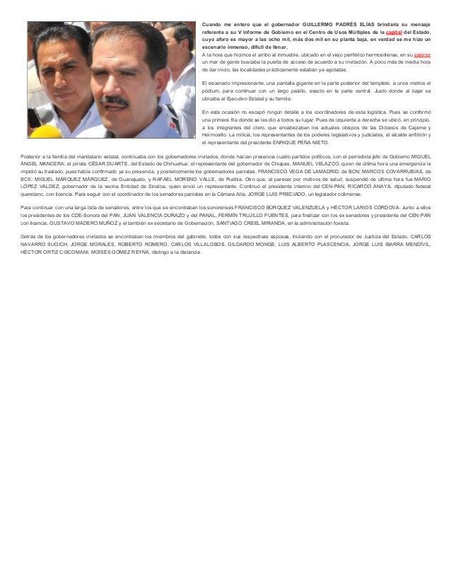 Cuando me entero que el gobernador GUILLERMO PADRÉS ELÍAS brindaría su mensaje  referente a su V Informe de Gobierno en el...