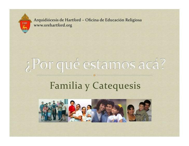 Arquidiócesis  de  Hartford  –  Oficina  de  Educación  Religiosa   www.orehartford.org                  ...