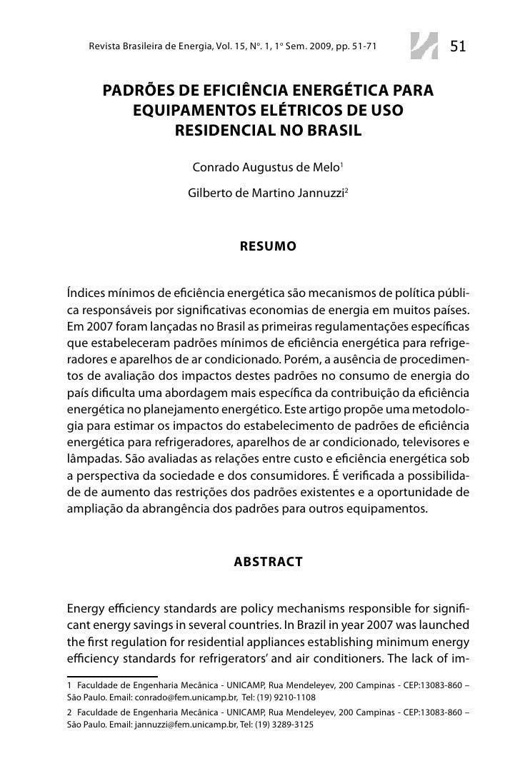 Revista Brasileira de Energia, Vol. 15, No. 1, 1o Sem. 2009, pp. 51-71            51          PADRÕES DE EFICIÊNCIA ENERGÉ...