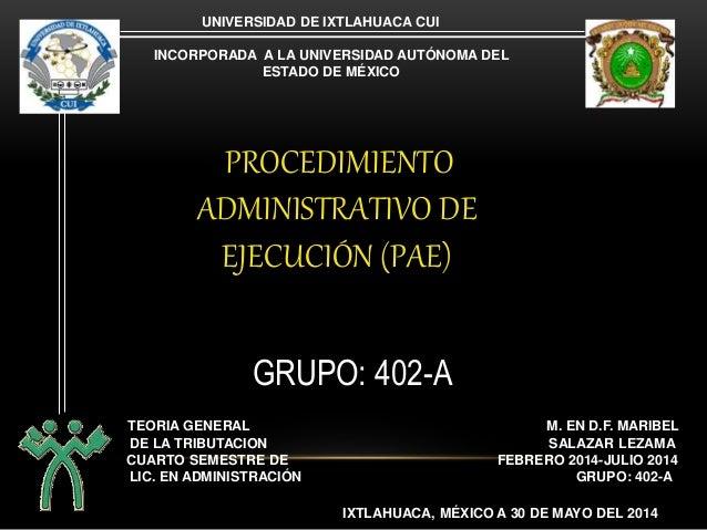 CUARTO SEMESTRE DE FEBRERO 2014-JULIO 2014 UNIVERSIDAD DE IXTLAHUACA CUI INCORPORADA A LA UNIVERSIDAD AUTÓNOMA DEL ESTADO ...