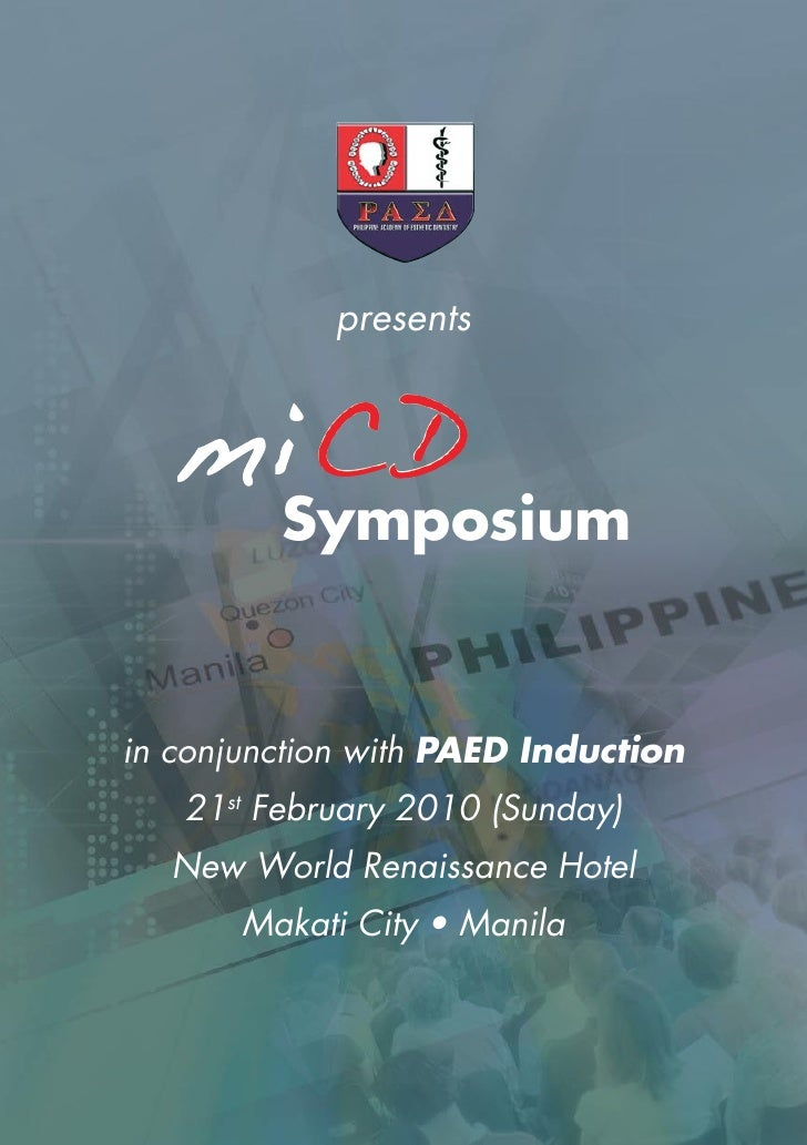 presents              Symposium   in conjunction with PAED Induction    21st February 2010 (Sunday)   New World Renaissanc...