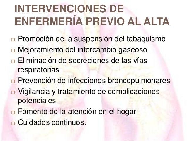 INTERVENCIONES DE ENFERMERÍA PREVIO AL ALTA           Promoción de la suspensión del tabaquismo Mejoramiento del in...