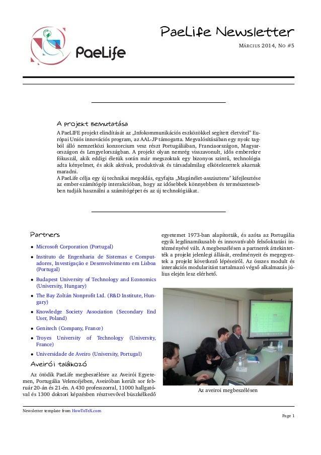 """PaeLife Newsletter MÁRCIUS 2014, NO #5 A projekt bemutatása A PaeLIFE projekt elindítását az """"Infokommunikációs eszközökke..."""