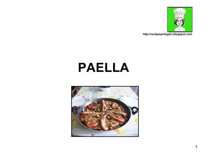 PAELLA   http://recipespicbypic.blogspot.com