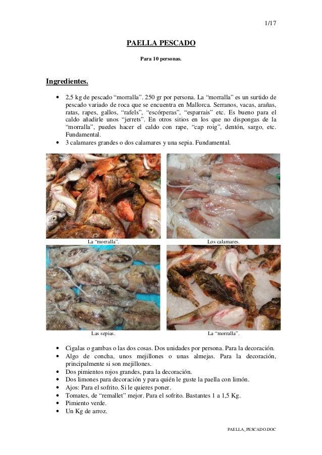 """1/17 PAELLA_PESCADO.DOC PAELLA PESCADO Para 10 personas. Ingredientes. • 2,5 kg de pescado """"morralla"""". 250 gr por persona...."""