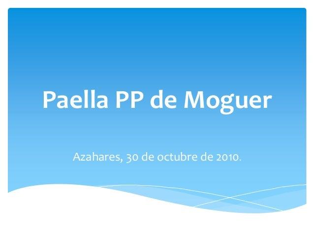 Paella PP de Moguer Azahares, 30 de octubre de 2010.