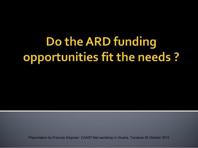 Presentation by Francois Stepman CAAST-Net workshop in Arusha, Tanzania 26 October 2012