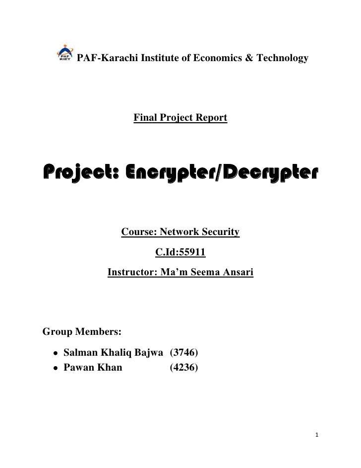 PAF-Karachi Institute of Economics & Technology                 Final Project ReportProject: Encrypter/Decrypter          ...