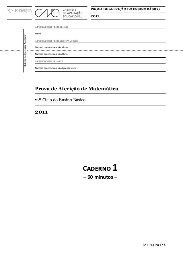 PROVA DE AFERIÇÃO DO ENSINO BÁSICO  2011  Rubrica do Professor Aplicador  A PREENCHER PELO ALUNO Nome A PREENCHER PELO AGR...
