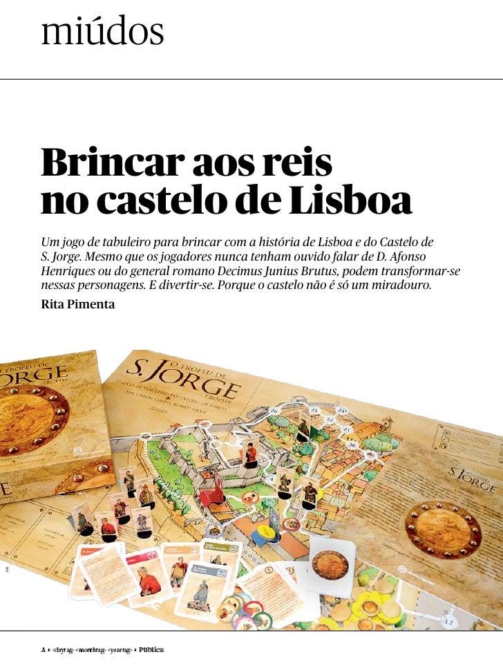 miúdos     Brincar aos reis     no castelo de Lisboa     Um jogo de tabuleiro para brincar com a história de Lisboa e do C...