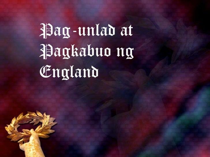 Pag-unlad atPagkabuo ngEngland