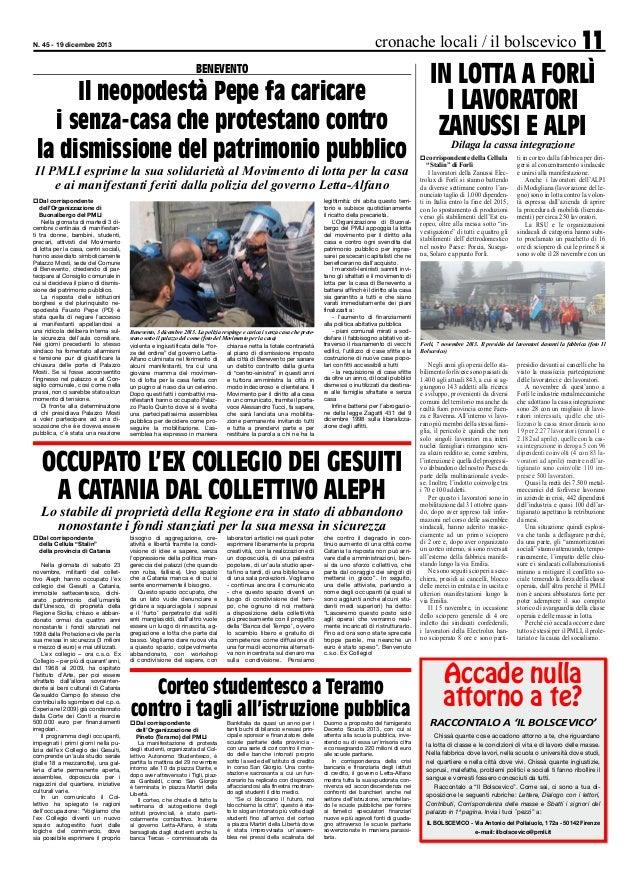 cronache locali / il bolscevico 11  N. 45 - 19 dicembre 2013  BENEVENTO  Il neopodestà Pepe fa caricare i senza-casa che p...