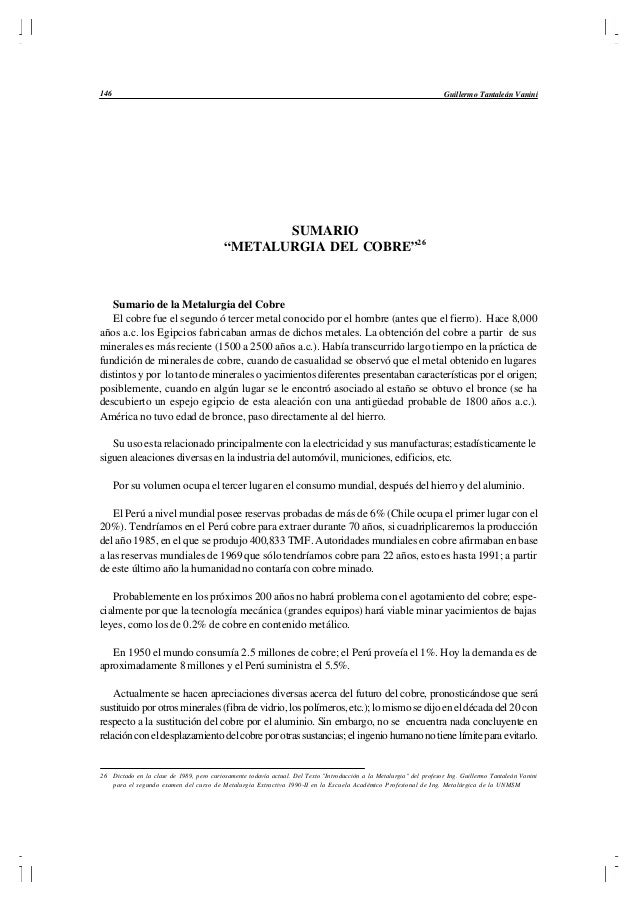 """Guillermo Tantaleán Vanini146 SUMARIO """"METALURGIA DEL COBRE""""26 Sumario de la Metalurgia del Cobre El cobre fue el segundo ..."""