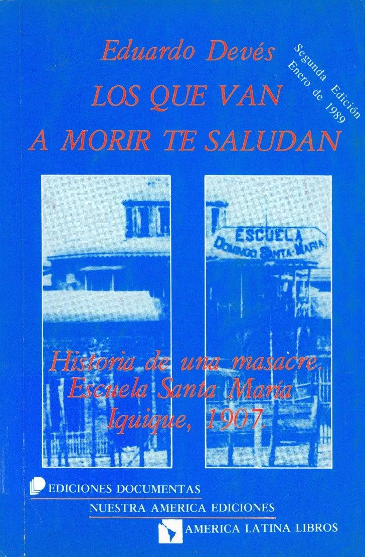 EduardoDevis Valdks, nac d o e n Santiago e n 1951, t doctor e n Filosofia titulaae n la Universidad de Lovanu (Bdgica) y ...