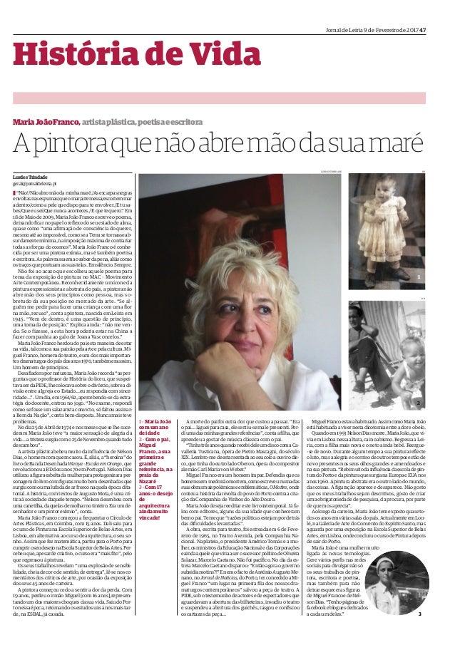 """Jornal de Leiria 9 de Fevereiro de 2017 47 História de Vida LurdesTrindade geral@jornaldeleiria.pt T""""Não!/Nãoabromãodaminh..."""