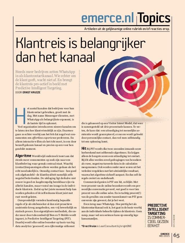 EMERCE MEI 2015 65 emerce.nl TopicsArtikelen uit de gelijknamige online rubriek en/of reacties erop. H et aantal kanalen d...