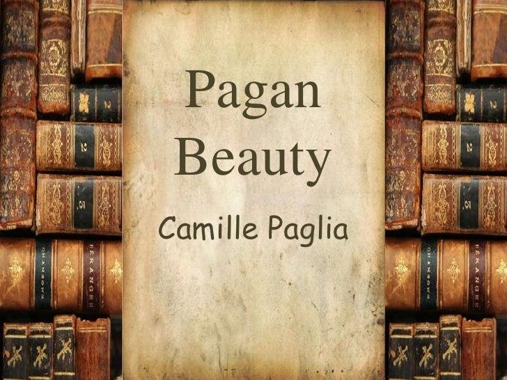 Pagan Beauty<br />Camille Paglia<br />