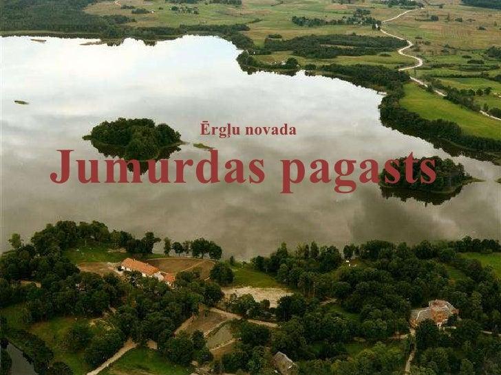 Ērgļu novada  Jumurdas  pagasts