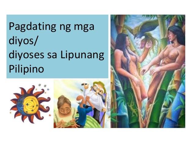 Pagdating ng mga diyos/ diyoses sa Lipunang Pilipino