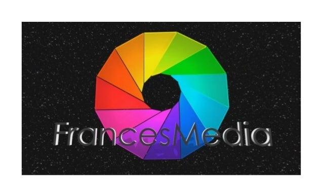 FrancesMedia Introduction