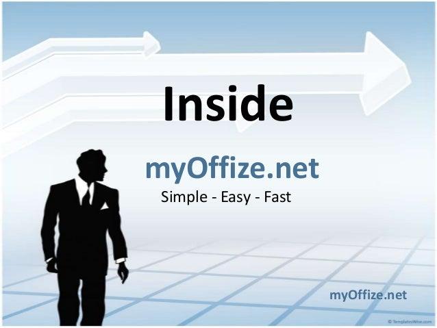 myOffize.netmyOffize.netSimple - Easy - FastInside