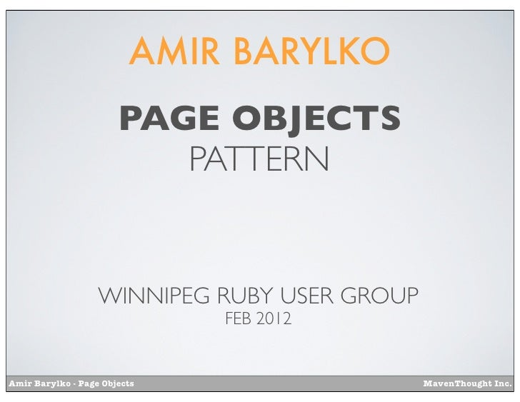 AMIR BARYLKO                       PAGE OBJECTS                          PATTERN                   WINNIPEG RUBY USER GROU...