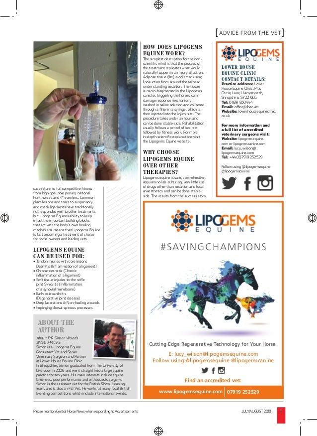 Please mention Central Horse News when responding to Advertisements JULY/AUGUST2018 11 ADVICE FROM THE VET ABOUT THE AUTHO...
