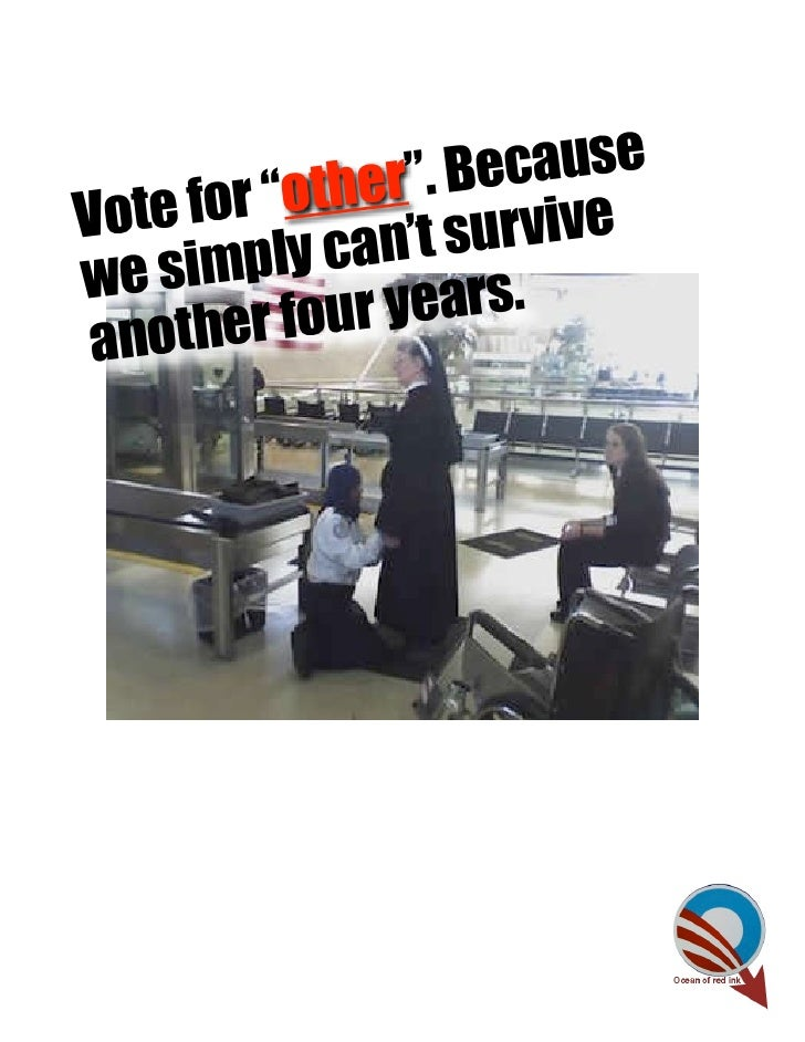 "ther"". BecauseVote for ""o        survivewe simp   ly can't       er four years. anoth"