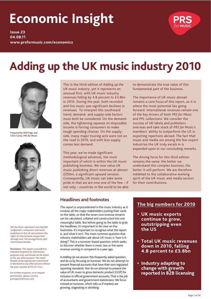 Economic InsightIssue 2304.08.11www.prsformusic.com/economicsAdding up the UK music industry 2010                         ...